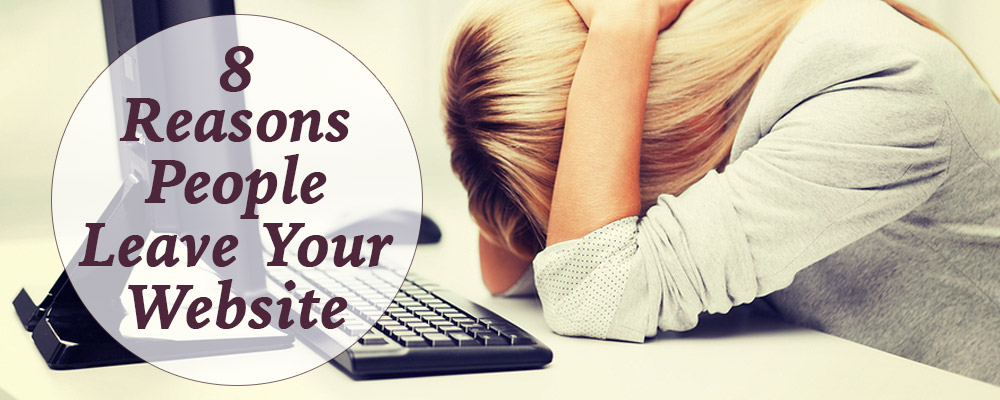 8 Reasons People Lead Your Website