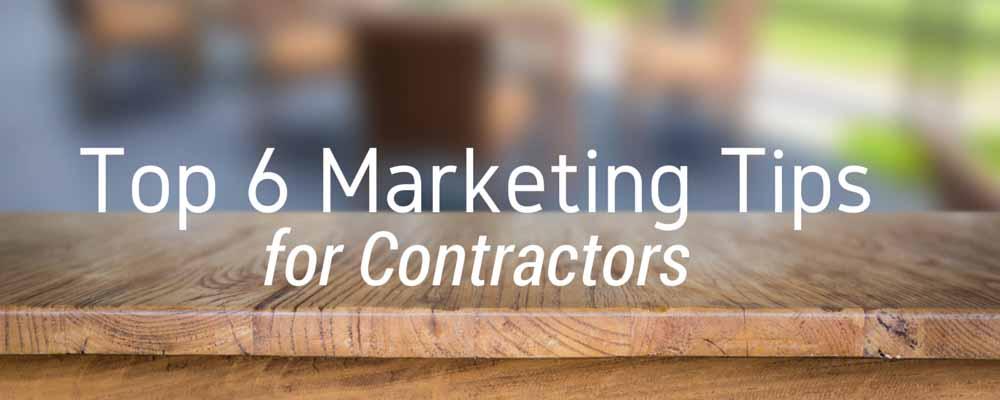 Top Marketing Tips for Contractors