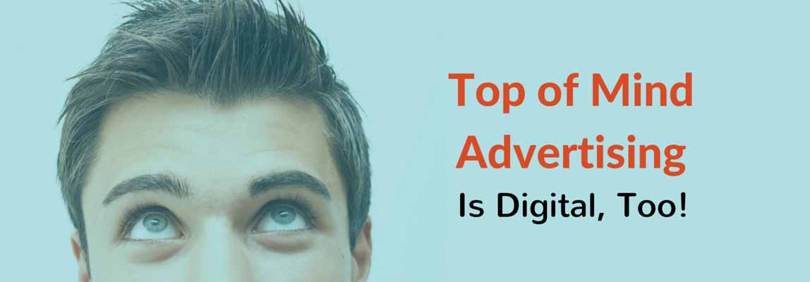 Top of Mind Advertising