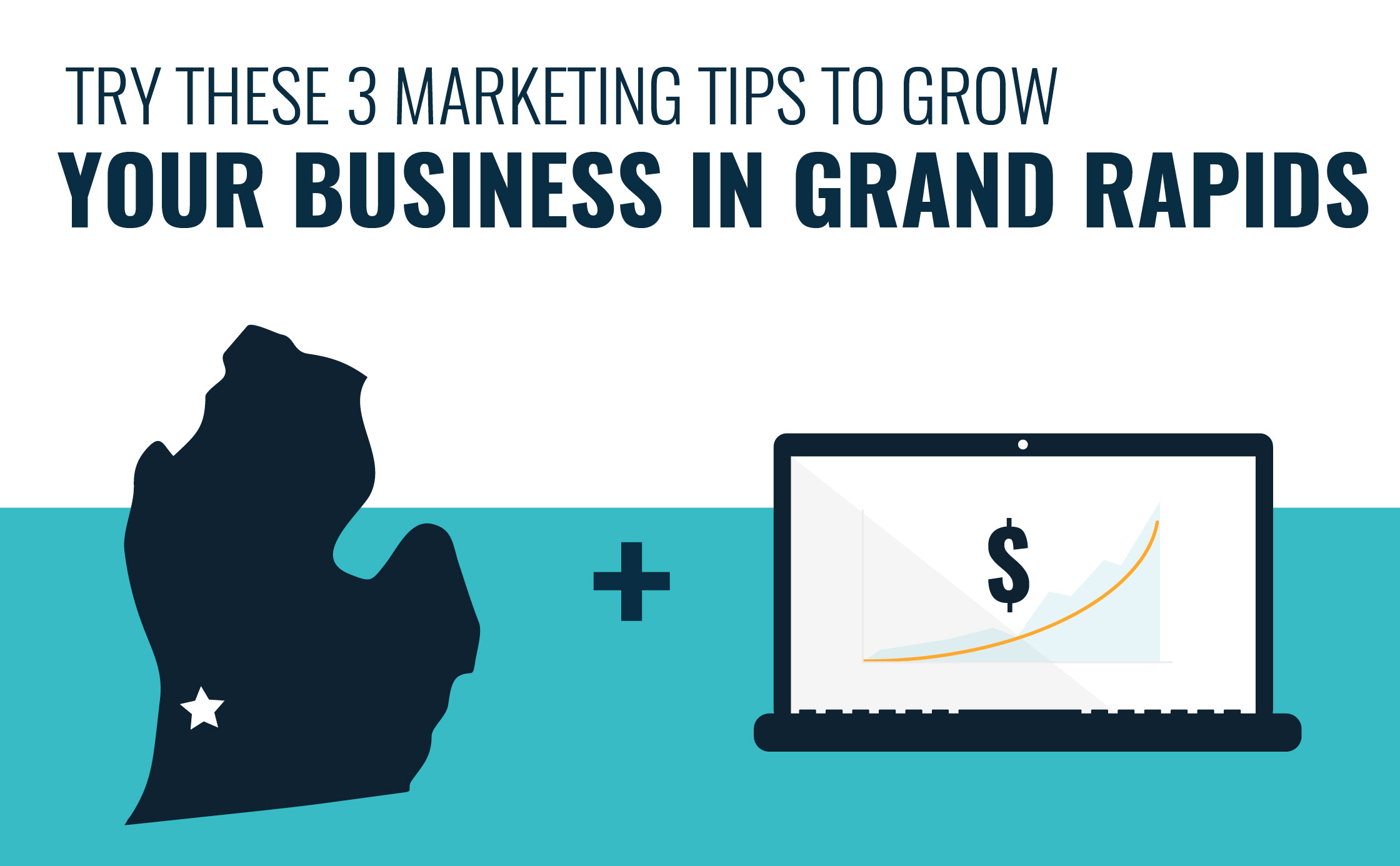 how-to-grow-grand-rapids-business